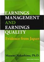 Earnings Management and Earnings Quality: Evidence from Japan